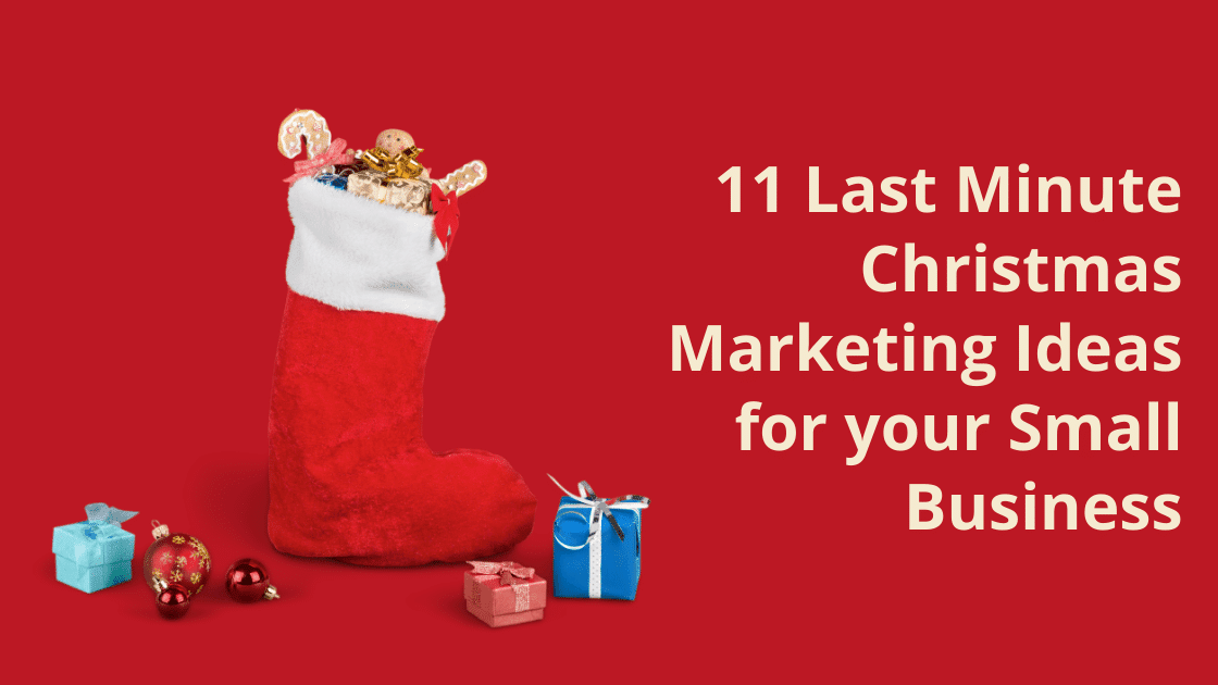 Christmas stocking marketing planning last minute ideas